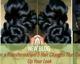Time for a Transformation! 5 Hair Changes That Can Amp Up Your Look