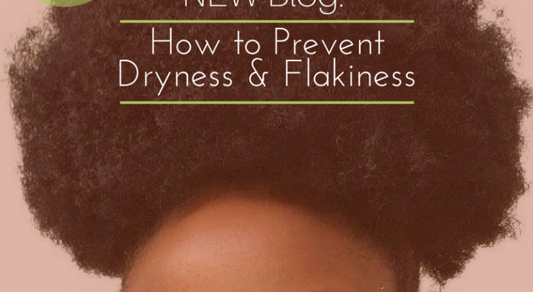 How To Prevent Dryness and Flakiness