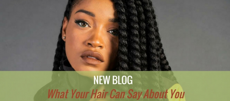 What Your Hair Can Say About You